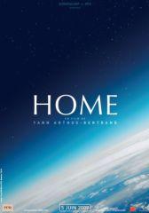 Home le film - sortie planétaire le 5 juin 2009, tous médias confondus.